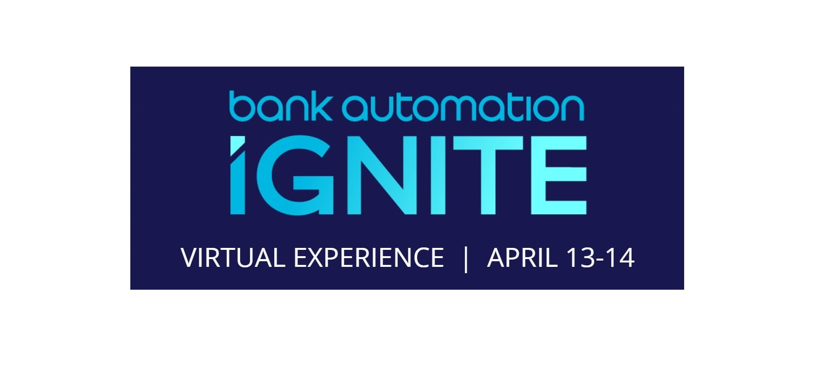 Bank Automation Ignite 2021